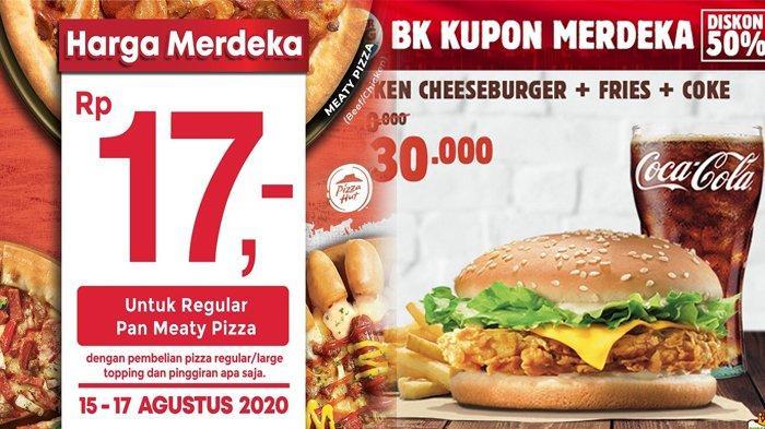 5 Promo 17-an Makanan di Bulan Agustus 2020, Ada Harga Spesial dari Burger King hingga Pizza Hut