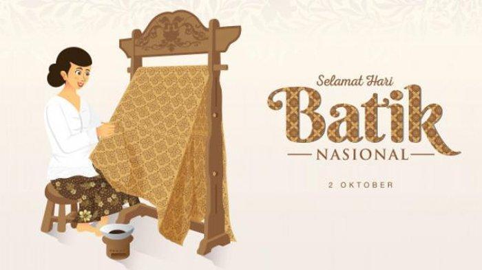 Sejarah Hari Batik Nasional 2 Oktober hingga 5 Cara Unik Milenial Memperingatinya, Kamu Gimana?