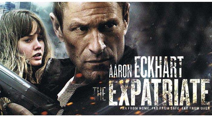 Sinopsis film The Expatriate, tayang malam ini di Bioskop Trans TV.
