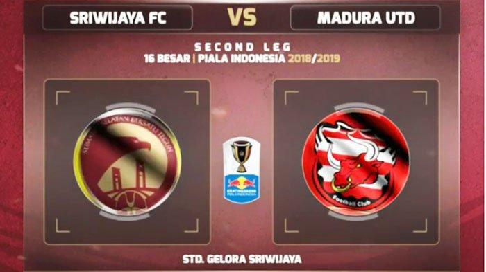 SORE INI Prediksi Sriwijaya FC vs Madura United Babak 16 Besar Piala Indonesia 21 Februari 15.00 WIB