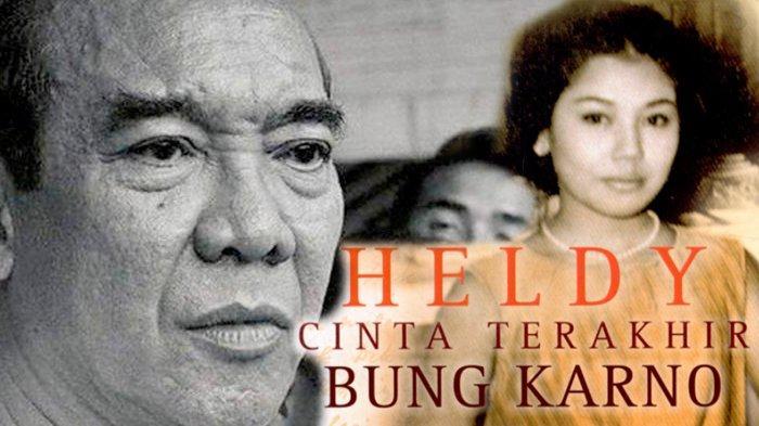 Kisah Heldy Djafar, Cinta Terakhir Bung Karno Asal Borneo, Meninggal pada 10 Oktober 2021