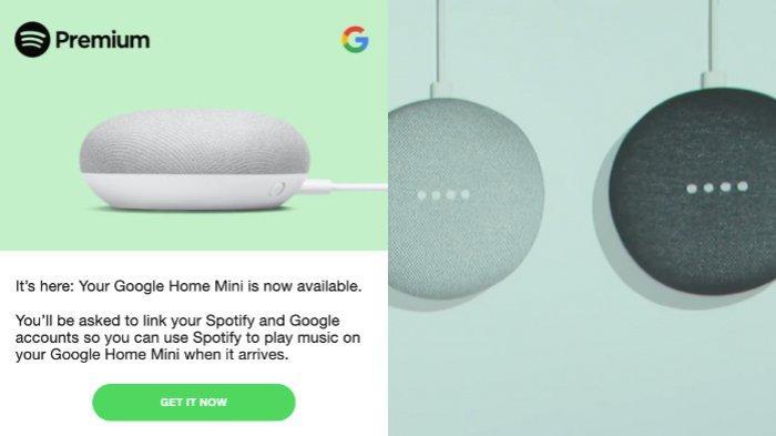 Intip 6 Cara Mudah Dapatkan Speaker Google Home Mini Gratis Untuk Semua Pelanggan Spotify