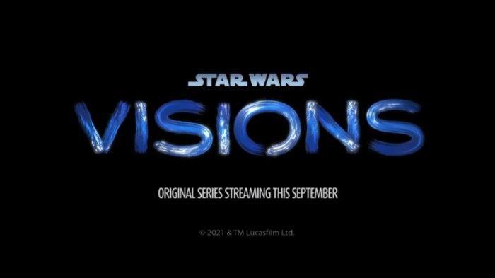 Star Wars: Visions tayang 22 September 2021