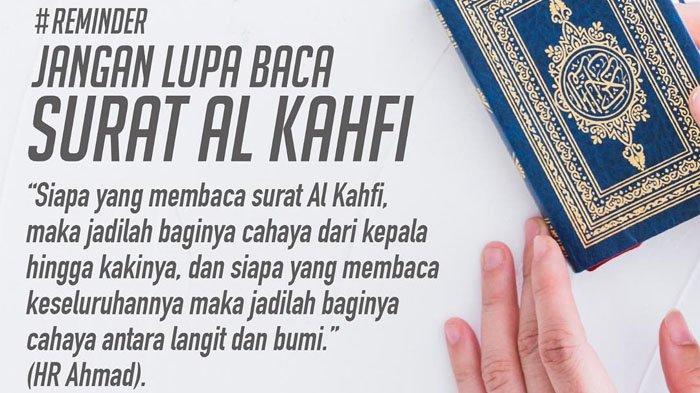 Dijauhkan dari Fitnah Dajjal, Simak 3 Keutamaan Membaca Surat Al Kahfi Tiap Jumat, Berlimah Pahala