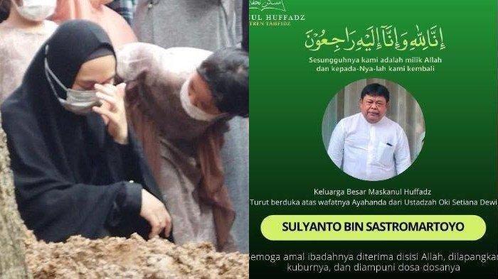 POPULER Oki Setiana Dewi Cerita Kronologi Ayahnya Meninggal: Papa Sudah Wafat di Malam Hari