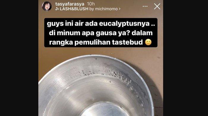 Tasya Farasya meminum air yang sudah dicampur dengan minyak kayu putih.