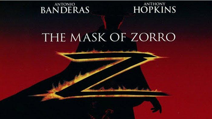 Sinopsis The Mask of Zorro, Pahlawan Bertopeng Klasik dari Spanyol, Saksikan Malam Ini