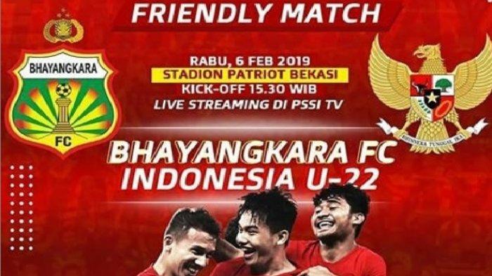 SEDANG BERLANGSUNG - Live Streaming Timnas Indonesia U-22 vs Bhayangkara FC Tak Tayang TV Cek Disini