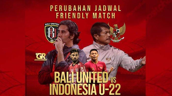 Perubahan Jadwal Laga Uji Coba Timnas U-23 Indonesia Vs Bali United Jelang Piala Asia U-23