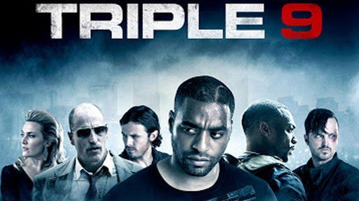 Poster film Triple 9, tayang malam ini di Bioskop Trans TV.