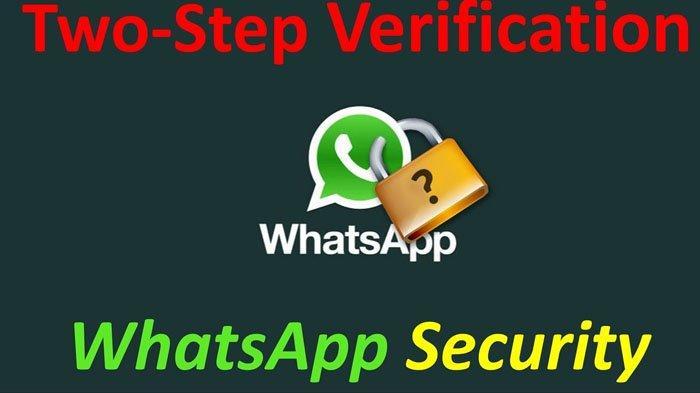 PENTING Aktifkan Two Step Verification atau Verifikasi Dua Langkah di WhatsApp, Cegah Akun Dibajak