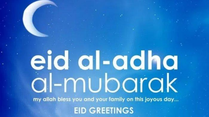 Kumpulan Ucapan Selamat Hari Raya Idul Adha 2021, Cocok Dibagikan via WhatsApp, FB dan Instagram