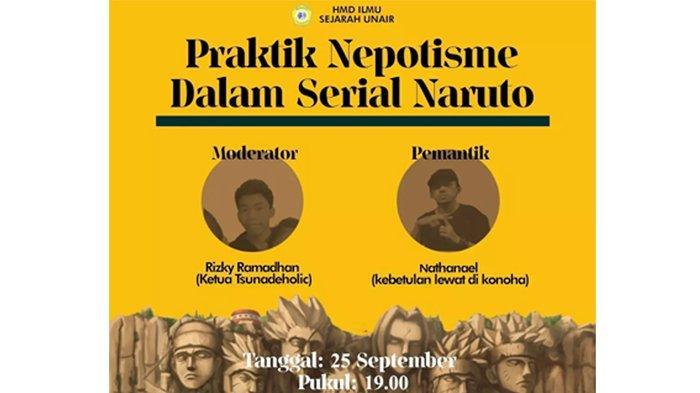 Uniknya Diskusi Mahasiswa Ilmu Sejarah Unair, Bahas Praktik Nepotisme dalam Serial Anime Naruto