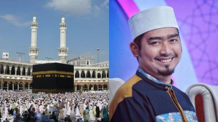 Miliki Bisnis Travel, Ustaz Solmed Tanggapi Ibadah Haji 2020 Batal: Ditunda ke Waktu yang Lebih Baik