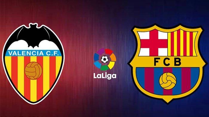 Live Streaming beIN Valencia vs Barcelona La Liga Spanyol 2020: Setien Sambut Hadangan Los Che! - TribunStyle.com