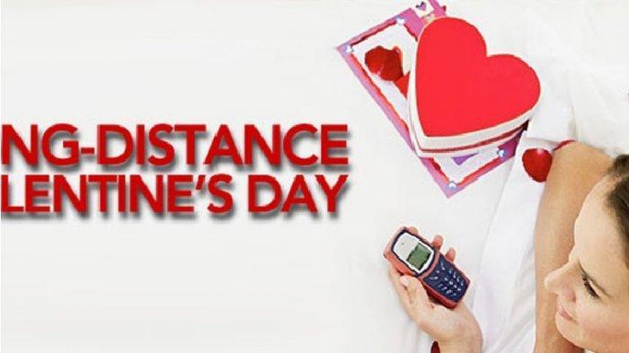 Kumpulan Ucapan Valentine Day Buat Pasangan yang Sedang Dalam Hubungan Jarak Jauh atau LDR, Syahdu!