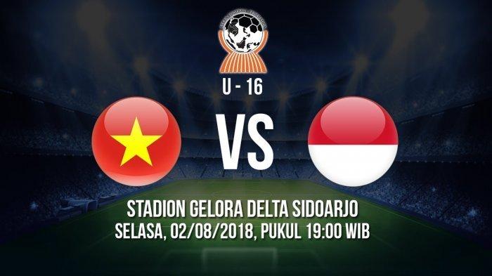 Live Streaming Indonesia Vs Vietnam Piala AFF U-16 2018 Kamis Jam 19.00 WIB! Catatan Apik Garuda