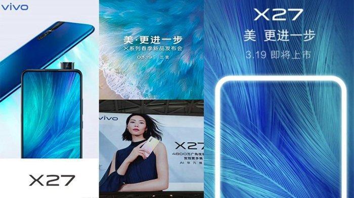 Vivo X27 Rilis di China 19 Maret, Vivo Kembali Hadirkan Ponsel Berkamera Pop-Up Setelah V15 Pro