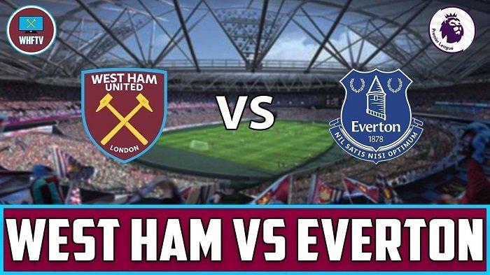 Prediksi West Ham United Vs Everton 9 Mei 2021