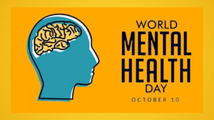 World Mental Health Day atau Hari Kesehatan Mental Sedunia.