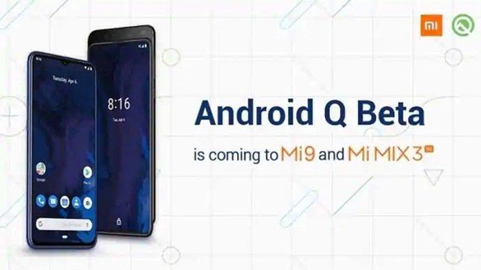 Xiaomi Rilis Daftar Lengkap Ponsel yang Akan Terima Update Android Q Pada MIUI Akhir Tahun