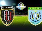 bali-united-vs-persela-lamongan-piala-indonesia.jpg