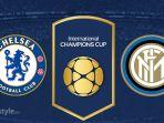 Live Streaming Chelsea vs Inter Milan di TVRI 01.05 WIB - International Champions Cup 2018