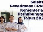 formasi-cpns-kementerian-perhubungan-2021.jpg