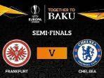 link-livestreaming-bein-sport-eintracht-frankfurt-vs-chelsea-fc-semifinal-liga-eropa-dini-hari.jpg