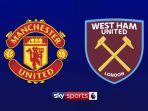 live-streaming-man-united-vs-west-ham-united-di-mnctv_20180510_235133.jpg