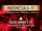 live-streaming-rcti-timnas-u-19-indonesia-vs-arab-saudi-sore-ini-1530-wib_20181010_143814.jpg