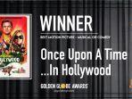 Daftar Lengkap Pemenang Golden Globe Awards 2020, Once Upon a Time in Hollywood Borong 3 Penghargaan