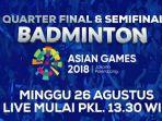 perempat-final-dan-semifinal-badminton-perseorangan-asian-games-2018_20180826_113755.jpg