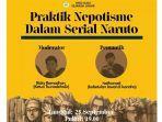 uniknya-diskusi-mahasiswa-ilmu-sejarah-unair-bahas-nepotisme-dalam-anime-naruto.jpg