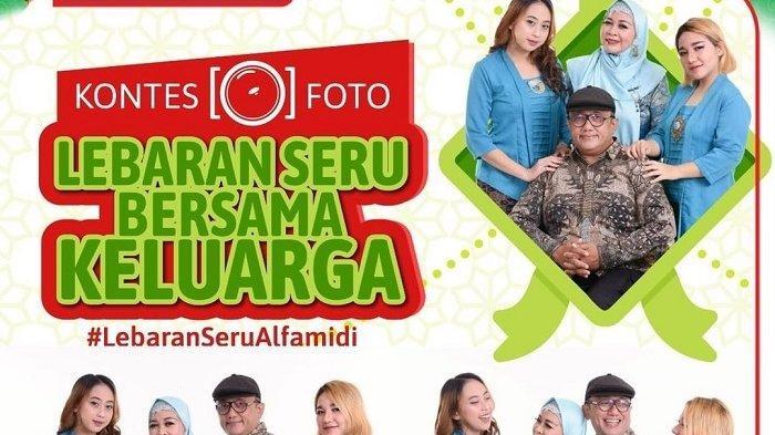 Ikuti Kontes Foto Bersama Keluarga dan Menangkan Hadiah Hingga Rp2 juta dari Alfamidi
