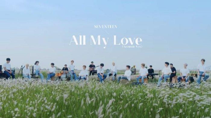 Lirik Lagu All My Love - Seventeen, Single Mini Album ; [Semicolon], Lengkap Terjemahan Indonesia