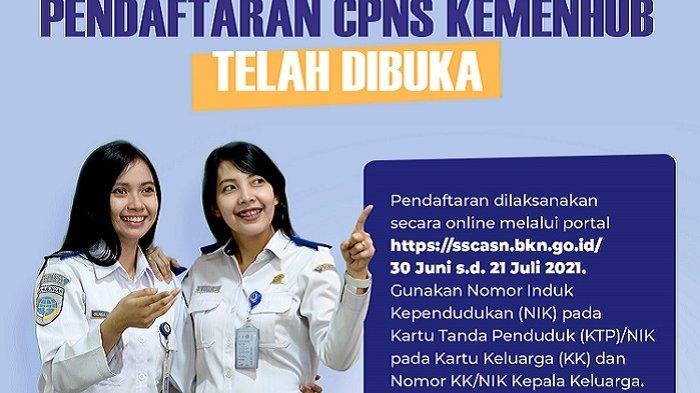 CPNS Kemenhub 2021 Buka Rekrutmen 46 Formasi di Sultra, Tata Cara Daftar, Tahapan, Lokasi Seleksi