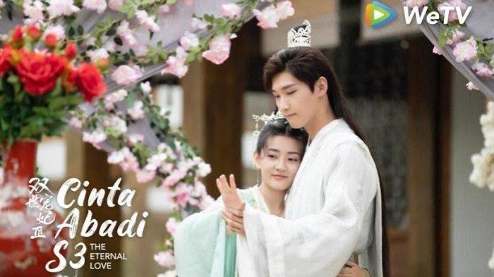 Drama Cina Baru di WeTV: Ada The Eternal Love 3 dan Flourish In Time, Simak Sinopsisnya Berikut Ini