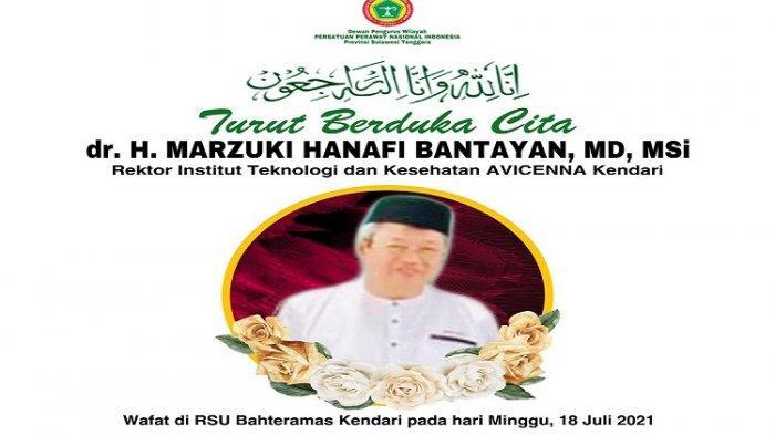 Rektor Institut Teknologi dan Kesehatan Avicenna Kendari Marzuki Hanafi Bantayan Meninggal Dunia