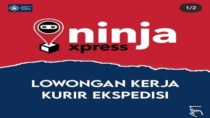 Lowongan Kerja Konawe, Ninja Express Buka Rekrutmen 5 Kurir Ekspedisi, Berikut Cara Daftarnya