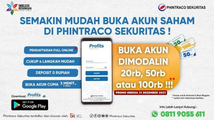 Phintraco Sekuritas Modali Rp100 Ribu Investor Baru Buka Rekening Saham, Berlaku Sampai 31 Desember