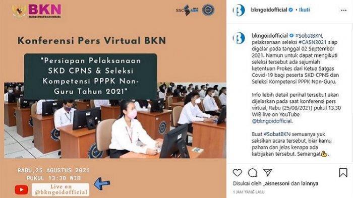 Siap Laksanakan SKD CPNS 2021, BKN Gelar Konferensi Pers, Saksikan Live di YouTube @bkngoidofficial