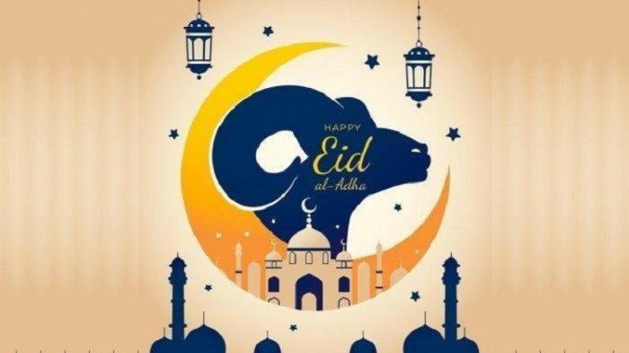 Kumpulan Ucapan Selamat Hari Raya Idul Adha 1442 H, Berbahasa Indonesia dan Inggris
