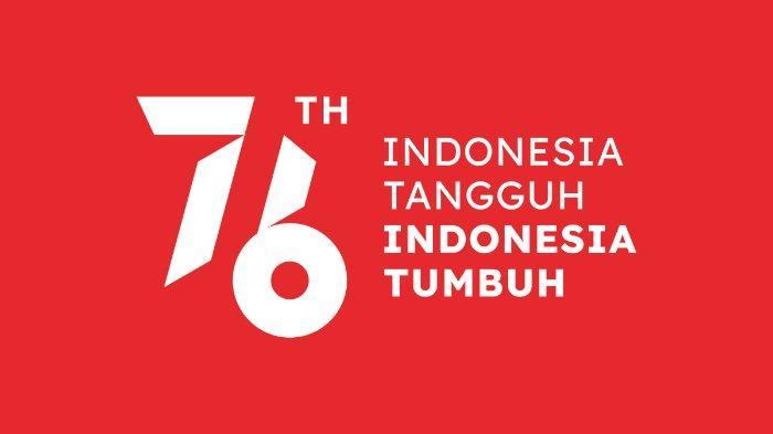 Selamat Hari Kemerdekaan Indonesia, Simak Kumpulan Ucapan HUT RI ke 76 Diperingati 17 Agustus 2021