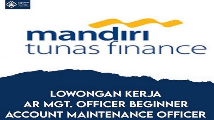 Lowongan Kerja Mandiri Tunas Finance, Buka Rekrutmen untuk Lulusan D-III, Kualifikasi, Cara Daftar