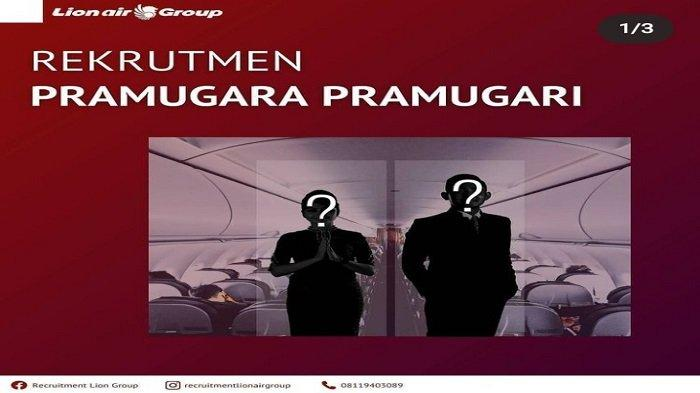 Lowongan Kerja PT Lion Mentari Airlines Buka Rekrutmen Pramugari, Berikut Syarat Pendaftaran