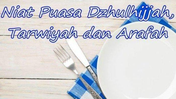 Memasuki sembilan hari pertama bulan Dzulhijjah 1442H/2021 jelang Hari Raya Idul Adha 1442 H itu, umat Islam dianjurkan menunaikan Puasa Dzulhijjah, Puasa Tarwiyah, dan Puasa Arafah.