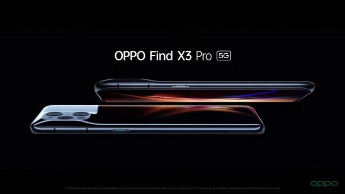 Oppo Luncurkan Series Terbaru Find X3 Pro, Lebih Unggul dari Pendahalunya, Dibanderol Rp19 Juta