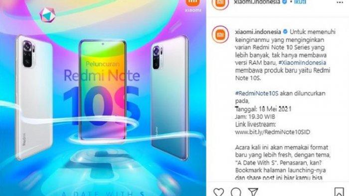 Redmi Note 10S Hadir di Indonesia, Diluncurkan Malam Ini, Saksikan untuk Tahu Spesifikasi & Harganya