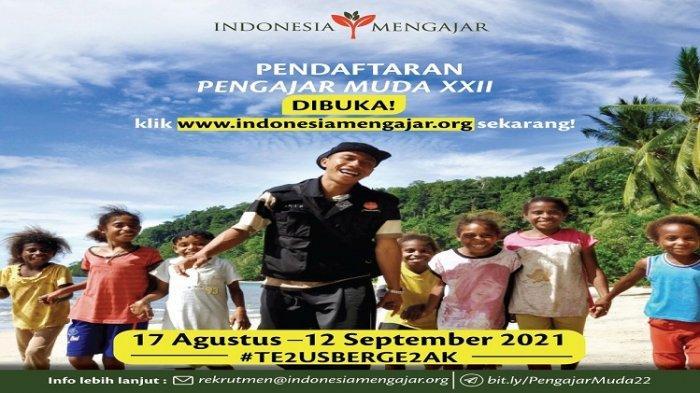 Indonesia Mengajar Buka Pendaftaran Pengajar Muda Angkatan XXII, Ini Persyaratan dan Cara Daftarnya